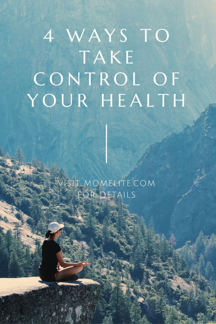 4 ways to take control of your health