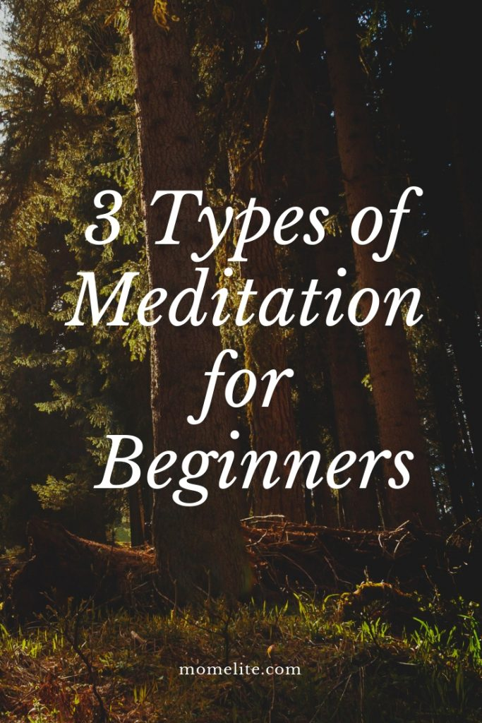 3 types of meditation for beginners