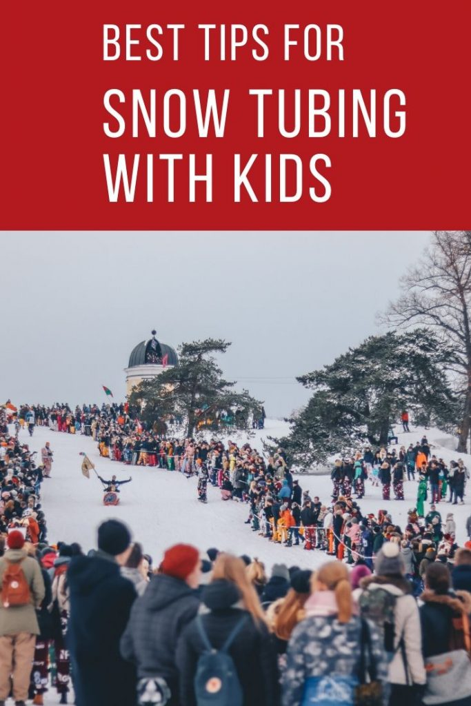 best tips for snow tubing with kids