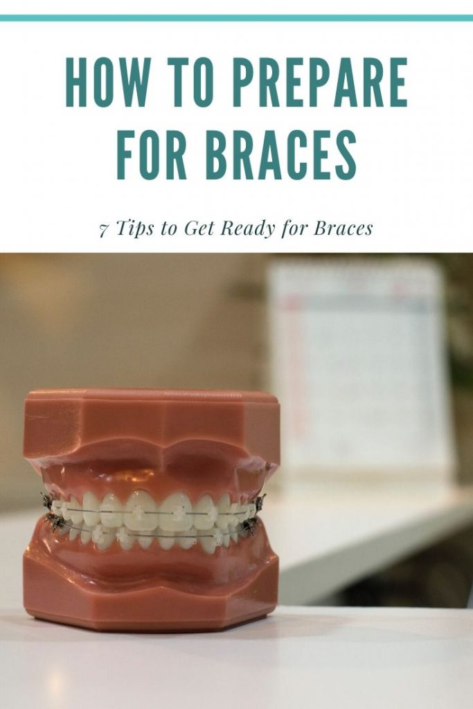 how to prepare for braces