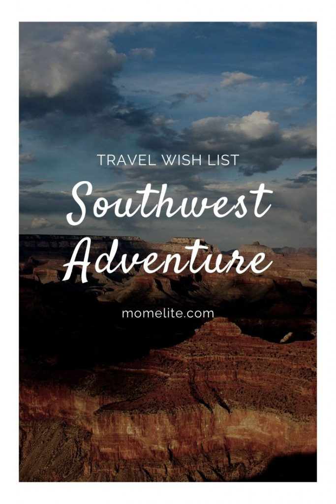 southwest adventure travel wish list