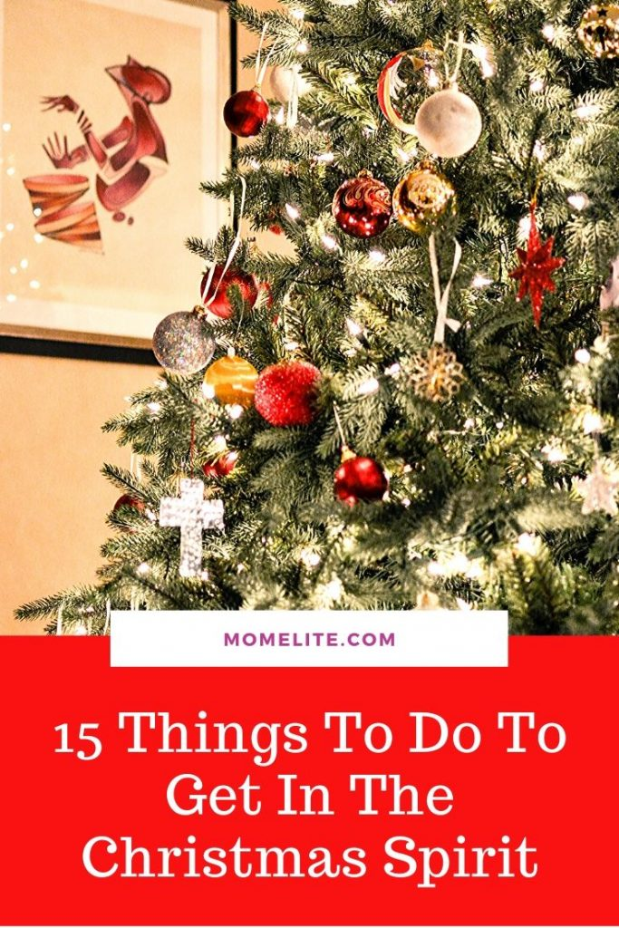 15 things to do to get into the christmas spirit