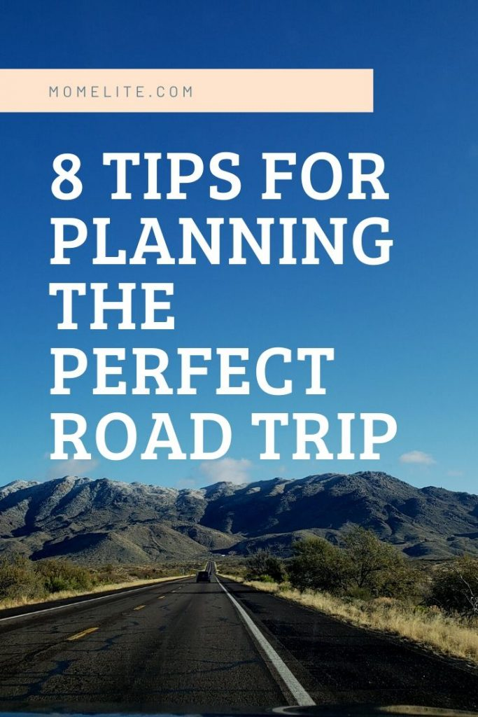 8 tips for planning the perfect road trip