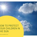 how to protect your children in the sun