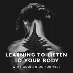 learning to listen to your body