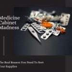 medicine cabinet madness