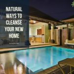 Natural Ways To Cleanse Your New Home